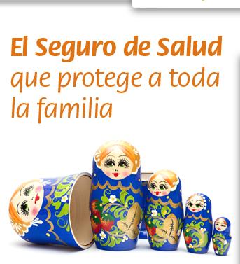 El Seguro de Salud que protege a toda la familia